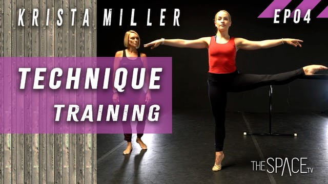 Technique: Training / Krista Miller Ep04