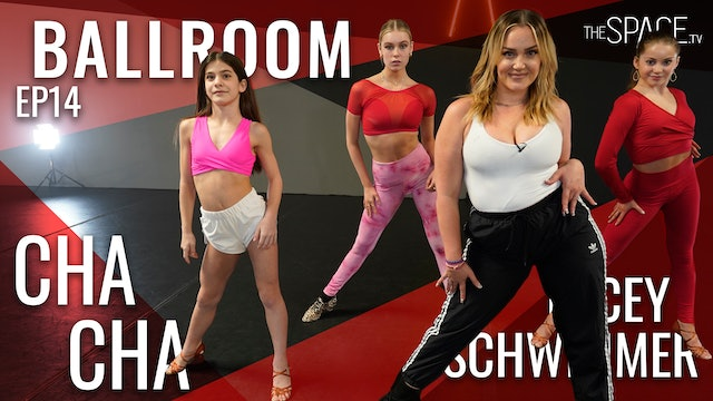 "NEW! Ballroom: ""Cha Cha"" / Lacey Schwimmer - Ep14"