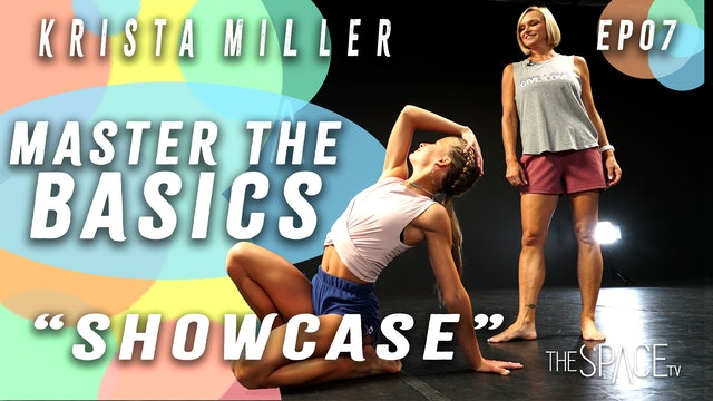 "Master the Basics: Beginner Fundamentals: ""Showcase!"" / Krista Miller Ep07"