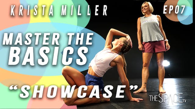 "Master the Basics: Beginner Fundamentals: ""Showcase!"" / Krista Miller Ep07"