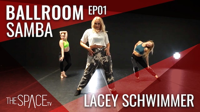 "Ballroom ""Samba"" with Lacey Schwimmer Ep01"
