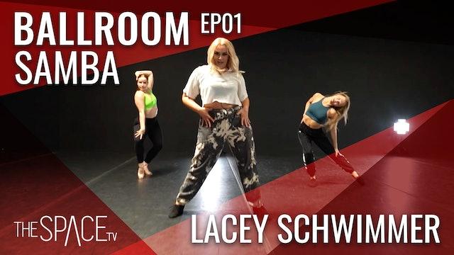 "Ballroom ""Samba"" with Lacey Schwimmer Ep01"