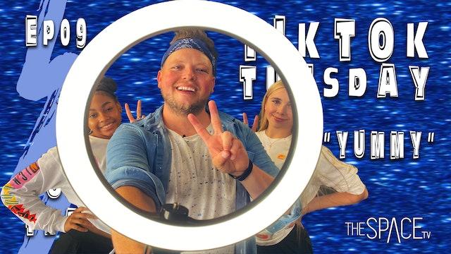 "TikTok Tuesday: ""Yummy"" / Todd Flanagan Ep09"