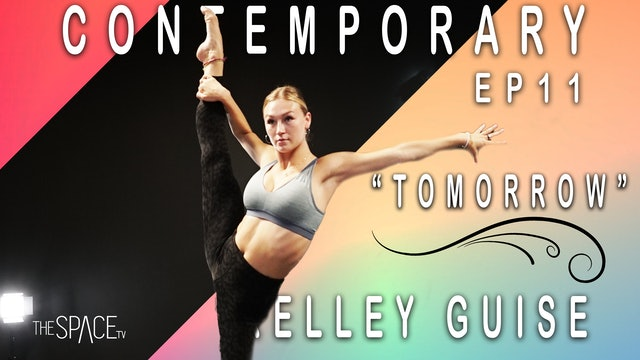 "Contemporary: ""Tomorrow"" / Kelly Guise Ep11"