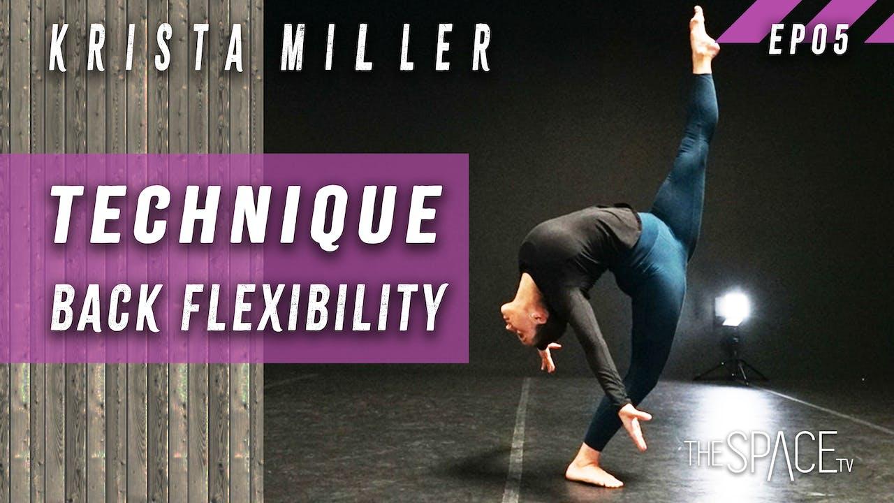 """Technique: """"Back Flexibility"""" w/Krista Miller Ep05"""