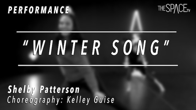 "PERFORMANCE: Shelby Patterson / Contemporary ""Winter Song"" by Kelley Guise"