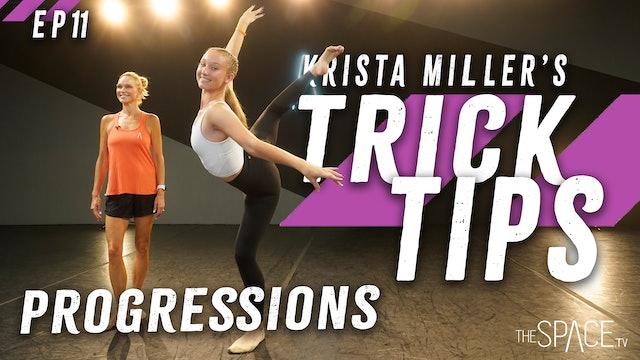 "Trick Tips: ""Progressions"" / Krista Miller - Ep11"