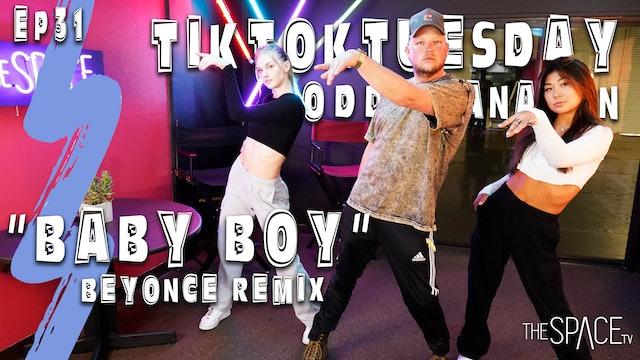 "TikTok Tuesday ""Baby Boy"" / Todd Flanagan"