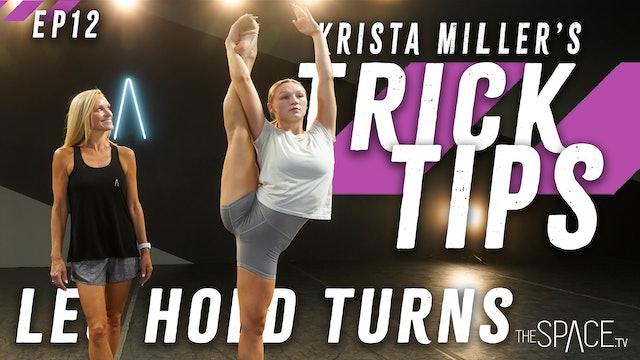 """Trick Tips: """"Leg Hold Turns"""" / Krista Miller - Ep12"""