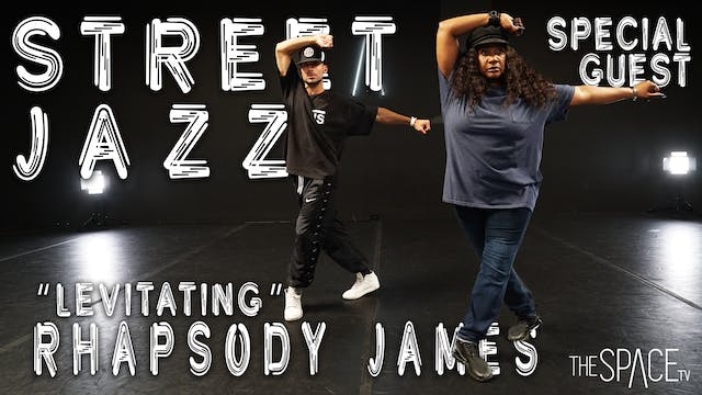 "Street JAZZ: ""Levitating"" / Rhapsody James"