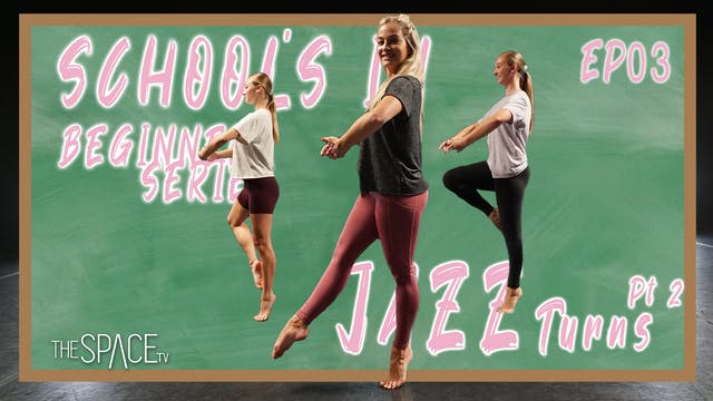 School's In: Jazz Turns Part 2 - Ep03