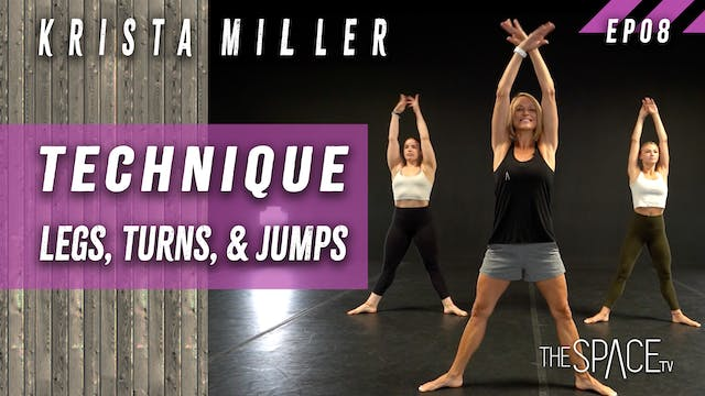 "Technique: ""Legs, Turns & Jumps"" / Krista Miller"