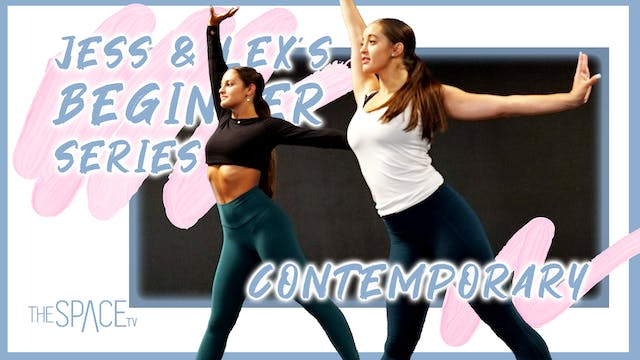 Jess & Lex Beginner: Contemporary - Ep08