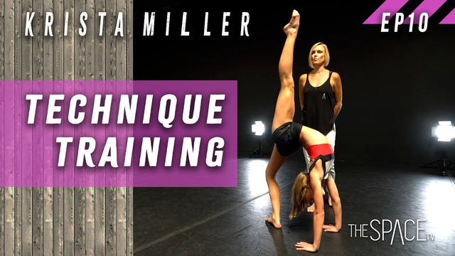 Technique Training / Krista Miller Ep10