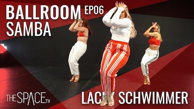 "Ballroom ""Samba"" / Lacey Schwimmer Ep06"