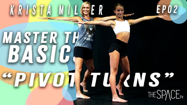 "Master the Basics: Beginner Fundamentals: ""Pivot Turns"" / Krista Miller Ep02"