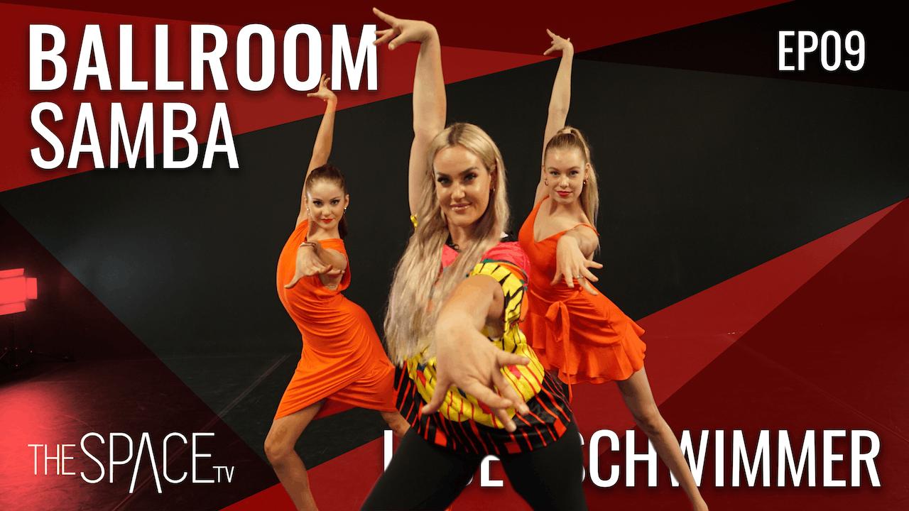 Ballroom: Samba / Lacey Schwimmer Ep09
