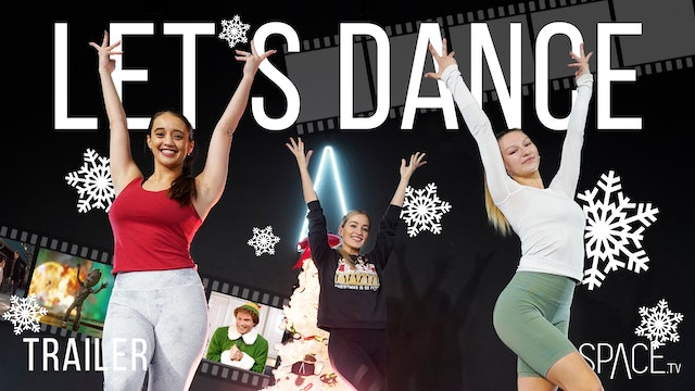 "TRAILER - 2020 ""Let's Dance"" / Holiday Season"
