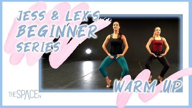 Jess & Lex's Beginner Series: Warm Up - Ep01