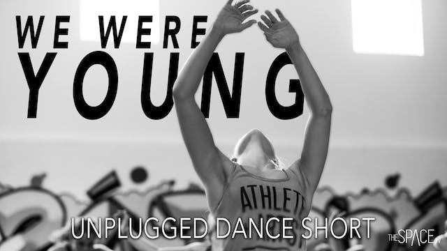 "Dance Short: ""We Were Young"" - Free C..."