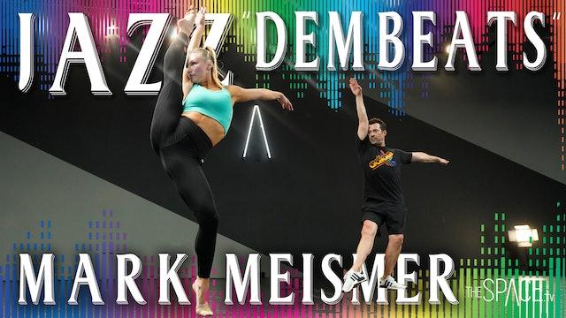 "Jazz: ""Dem Beats"" / Mark Meismer"