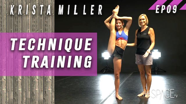 Technique: Training / Krista Miller Ep09