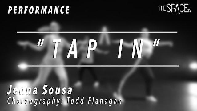 "PERFORMANCE: Jenna Sousa / TikTok Tuesday ""Tap In"" by Todd Flanagan"