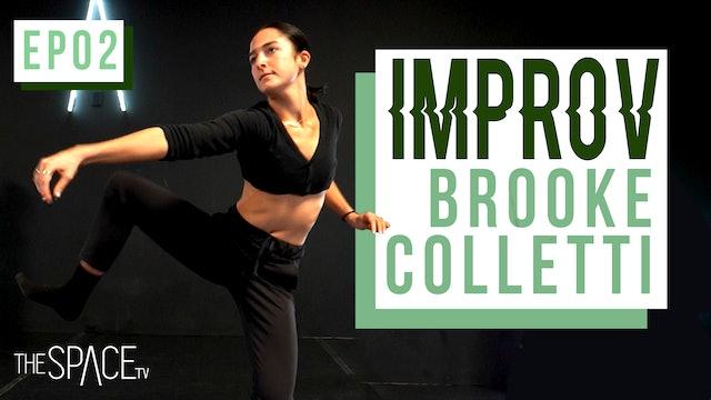 Improv: Techniques / Brooke Colletti - Ep02
