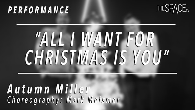 "PERFORMANCE: Autumn Miller / Jazz ""All I want for Christmas"" by Mark Meismer"