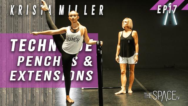 """Technique: """"Penché & Extensions"""" / Krista Miller Ep17"""