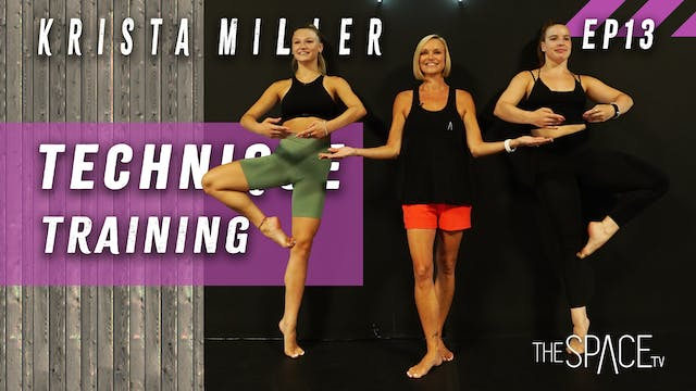 Technique: Training / Krista Miller Ep13