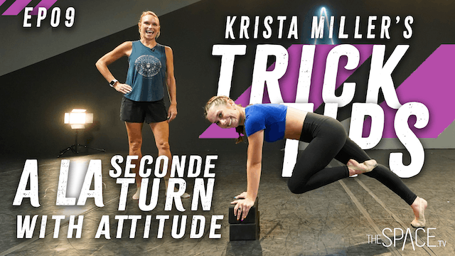 """NEW! Trick Tips Ep09: """"A La Seconde Turns... with Attitude"""" / Krista Miller"""