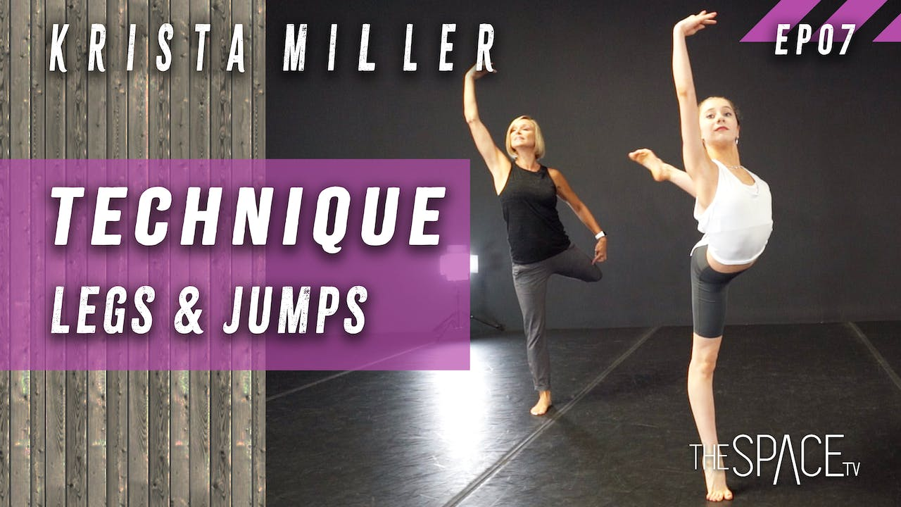 "Technique: ""Legs & Jumps"" w/Krista Miller Ep07"