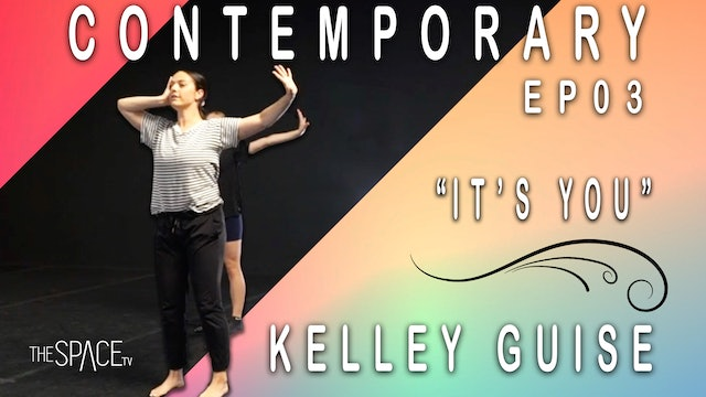 "Contemporary ""It's You"" / Kelley Guise Ep03"