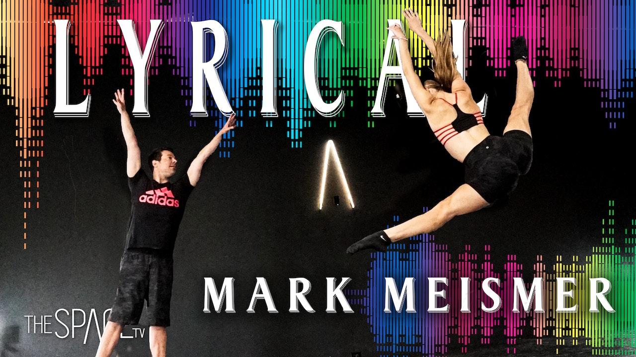 Mark Meismer - Lyricals