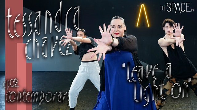 "NEW! Contemporary ""Leave a Light On"" / Tessandra Chavez - Ep02"
