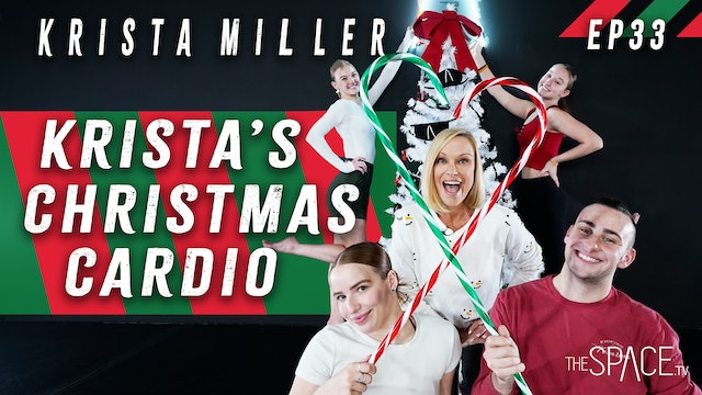 "NEW! Technique: ""Christmas Cardio"" / Krista Miller - Ep33"