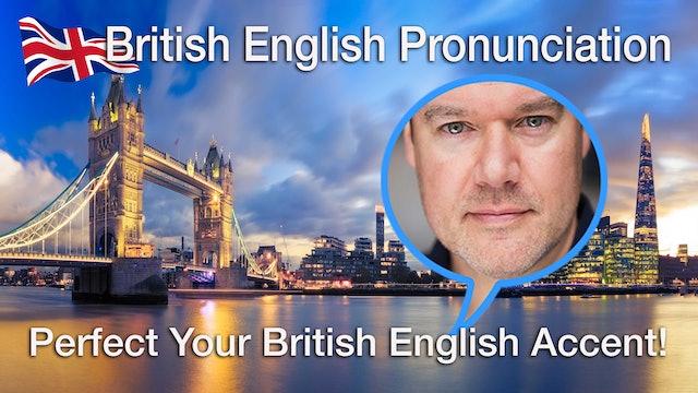 British English Pronunciation : English Accent