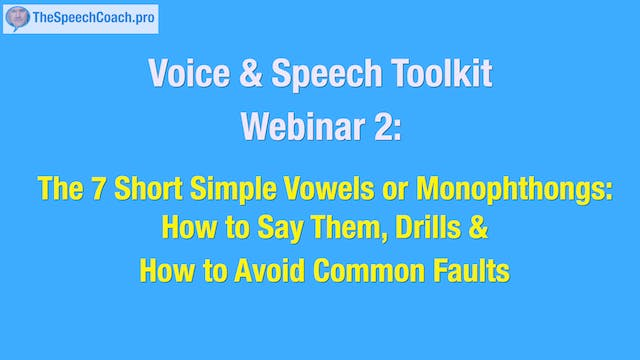 2: The 7 Short Simple Vowels or Monophthongs