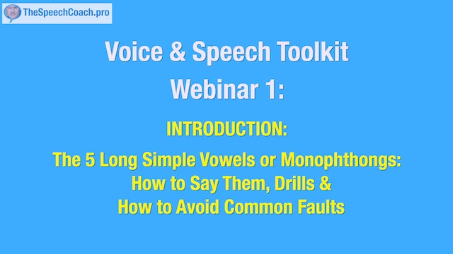 1: The 5 Long Simple Vowels or Monophthongs