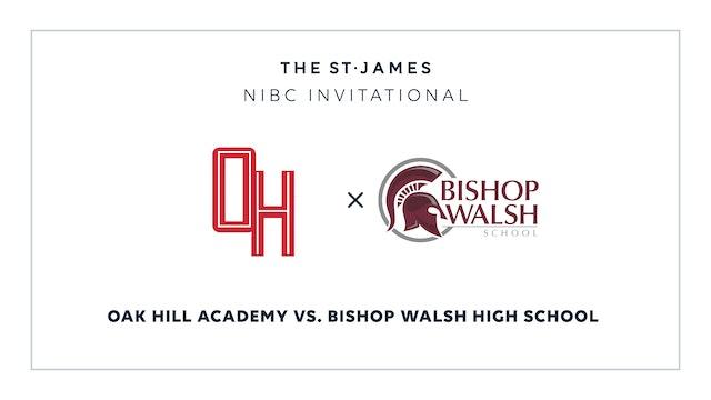 NIBC - Oak Hill v. Bishop Walsh – 1/12 3:30pm ET