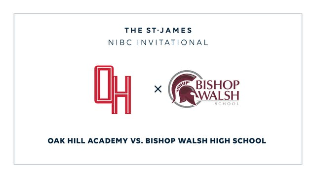 NIBC - Oak Hill v. Bishop Walsh – 1/1...