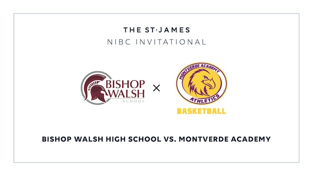 NIBC – Bishop Walsh v. Montverde – 1/8 3:30pm ET