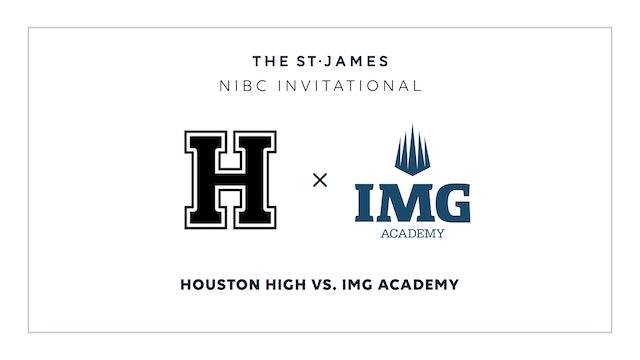 NIBC - Houston v. IMG Academy – 1/15 8:45pm ET