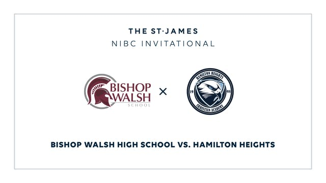 NIBC - Bishop Walsh v. Hamilton – 1/15 1:45pm ET