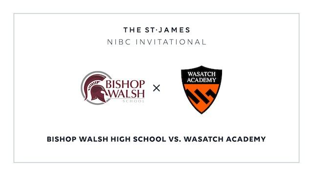 NIBC – Bishop Walsh v. Wasatch – 1/10 12:00pm ET