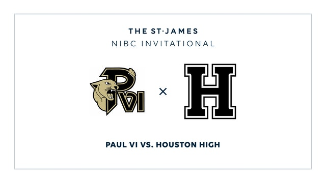 NIBC - Paul VI v. Houston – 1/16 2:15pm ET