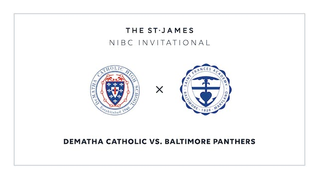 NIBC - DeMatha v. Bmore Panthers – 1/18 9:00am ET