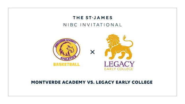 NIBC - Montverde v. Legacy Early – 1/12 5:15pm ET