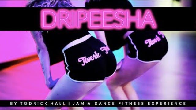 Dripeesha BONUS JAM choreography
